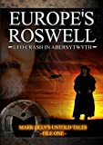 EUROPE'S ROSWELL UFO crash in Aberystwyth by Reality Films by Mark Olly