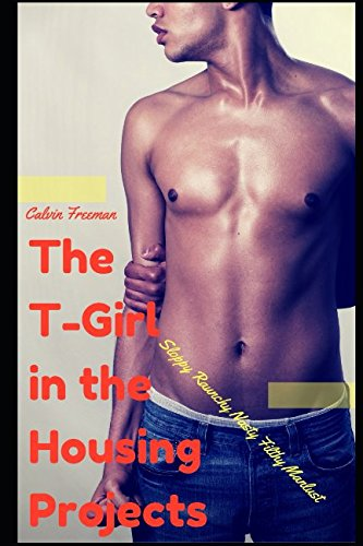 T Girl Housing Projects Raunchy Manlust product image
