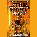 Star Wars: Planet of Twilight | Barbara Hambly