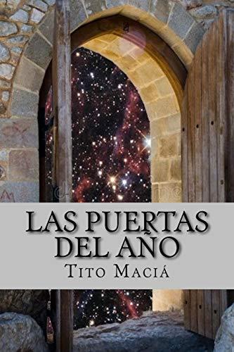 Las Puertas del Año Astromundial (Astrología Social) (Volume 2)  [Macia, Tito] (Tapa Blanda)