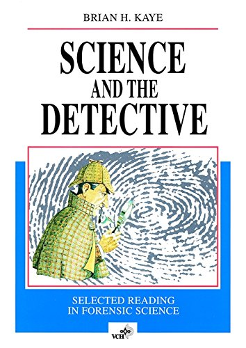 Science and the Detective: Selected Reading in Forensic Science