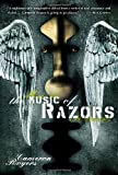 The Music of Razors, Cameron Rogers, 0345493192