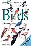 Birds of Eastern Africa%3A Updated Editi...