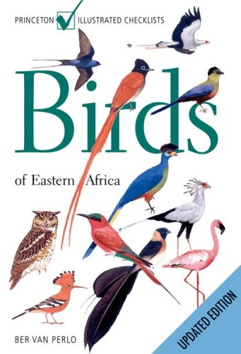 Birds of Eastern Africa: Updated Edition (Princeton Illustrated Checklists) PDF