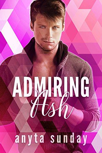Admiring Ash (Love Letters Book 1)