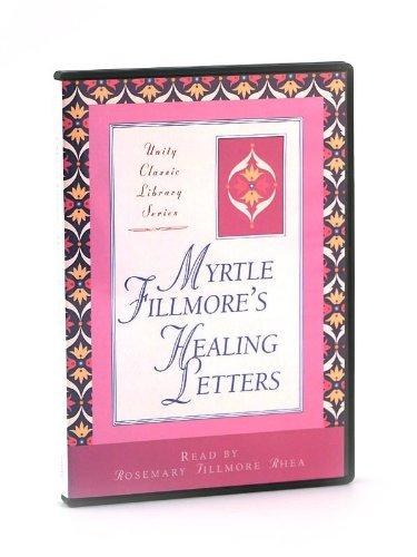 Read Online Myrtle Fillmore's Healing Letters: Read by Rosemary Fillmore Rhea pdf