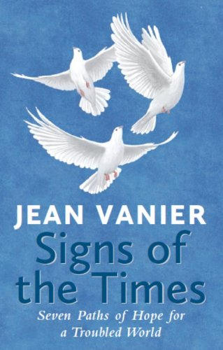 Cover of Signs of the Times: Seven Paths of Hope for a Troubled World