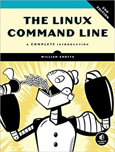The Linux Command Line, 2nd Edition - A Complete Introduction