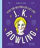 J. K. Rowling: Boss the bestseller list like (Work It, Girl)
