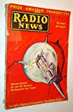 img - for Radio News Magazine, October 1931, Volume XIII, Number 4 book / textbook / text book