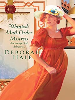 Wanted: Mail-Order Mistress (Gentlemen of Fortune Book 3) by [Hale, Deborah]