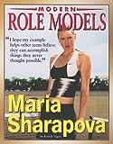 Maria Sharapova (Modern Role Models)