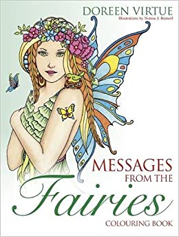 messages from the fairies colouring book colouring books amazoncouk doreen virtue phd norma j burnell 9781781807460 books - Fairies Coloring Book