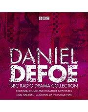 The Daniel Defoe BBC Radio Drama Collection: Robinson Crusoe, Moll Flanders & A Journal of the Plague Year