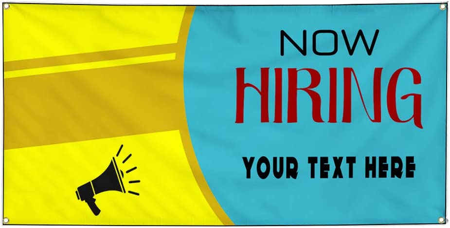 Custom Industrial Vinyl Banner Multiple Sizes Now Hiring Style B Personalized Text Here Business Outdoor Weatherproof Yard Signs Yellow 8 Grommets 40x100Inches