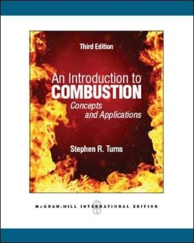 An Introduction to Combustion: Concepts and Applications (Asia Higher Education Engineering/Computer Science Mechanical