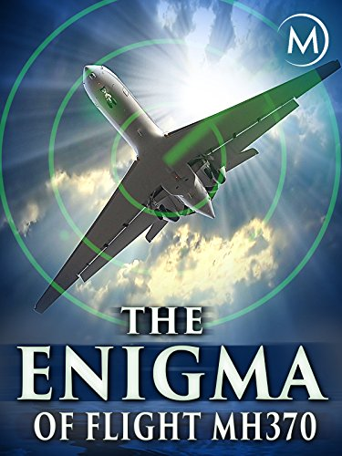(The Enigma of Flight MH370)