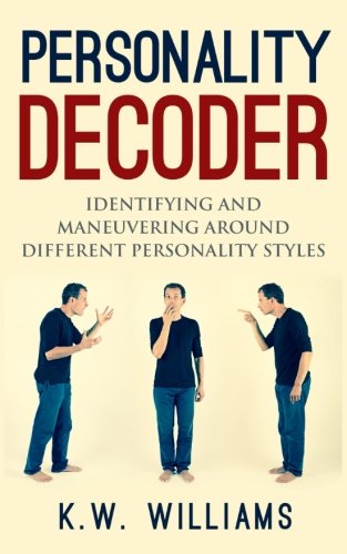 personality-decoder-identifying-and-maneuvering-around-different-personality-styles