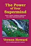 The Power of Your Supermind, Vernon Howard, 1934162507