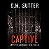 Captive: A Detective Jade Monroe Crime Thriller Book 2