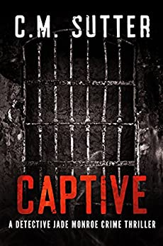 Captive Detective Monroe Crime Thriller ebook