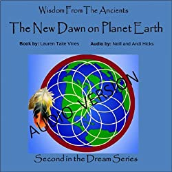 The New Dawn on Planet Earth, Volume 2