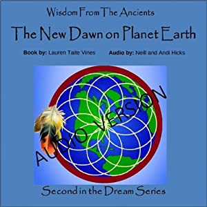 The New Dawn on Planet Earth, Volume 2 Audiobook