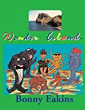 Wonder Island, Bonny Mae Eakins, 1893660265
