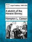 A sketch of the Horace Binney, Hampton L. Carson, 1240025718