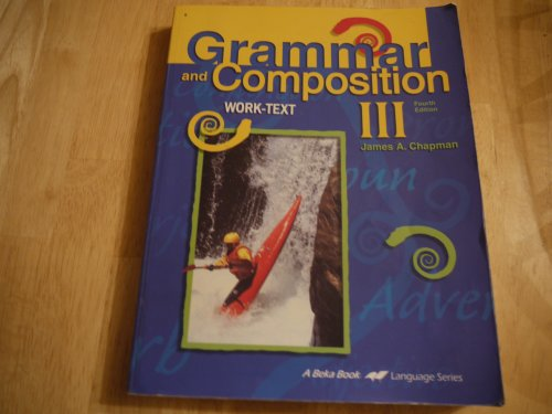 Beka Grammar & Composition III Work-Text {71765} for sale  Delivered anywhere in USA
