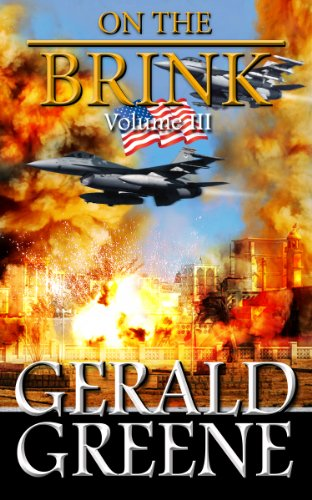 On The Brink 3: TechnoThriller Action Adventure. Boots on the Ground (War With Iran) by [Greene, Gerald]