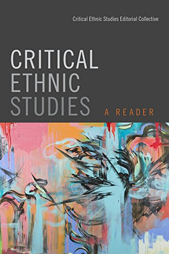 Critical Ethnic Studies: A Reader (Reader Ethnic Studies)
