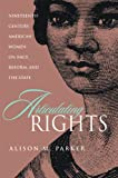 img - for Articulating Rights: Nineteenth-century American Women on Race, Reform, and the State book / textbook / text book