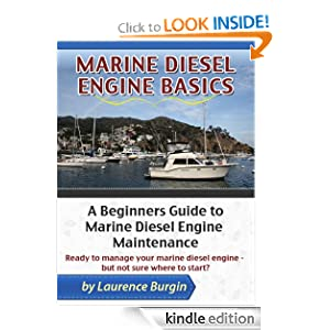 Marine Diesel Engine Basics - A Beginners Guide to Marine Diesel Engine Maintenance