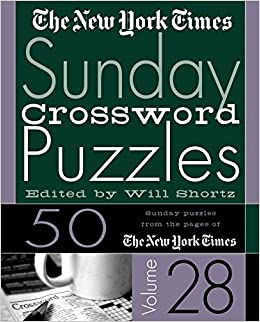 The New York Times Sunday Crossword Puzzles Vol 28 The New York