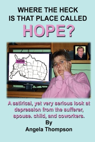 Download Where the Heck Is That Place Called Hope? pdf epub