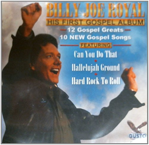 Billy Joe Royal - His First Gospel Album: Hard Rock To Roll - Zortam Music