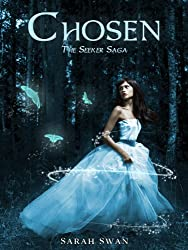Chosen (The Seeker Saga Book 1)