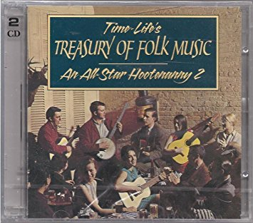 Measure-Life's Treasury of Folk Music: An All Star Hootenanny Volume Two