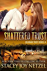 Shattered Trust (Colorado Trust Series Book 4) (English Edition)