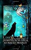 Am Rand der Abendwelt (Die Sumpfloch-Saga 7)