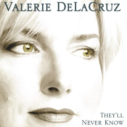Valerie Delacruz-Theyll Never Know-CD-FLAC-2000-FLACME Download