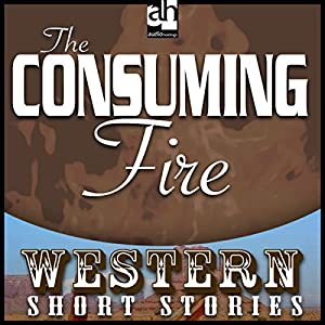 The Consuming Fire Audiobook