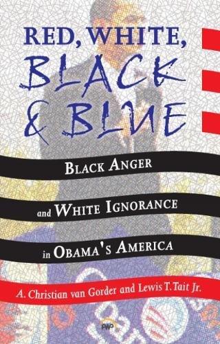Read Online Red White Black & Blue Black Anger White pdf