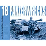 Panzerwrecks 18: 18: German Armour 1944-45