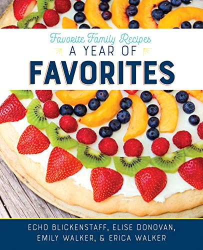 - Favorite Family Recipes: A Year of Favorites