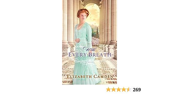Ebook With Every Breath By Elizabeth Camden