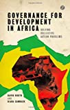 Governance for Development in Africa, David Booth and Diana Cammack, 1780325940