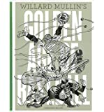 img - for Willard Mullin's Golden Age of Baseball: Drawings 1934-1972 (Hardback) - Common book / textbook / text book