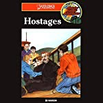 Hostages: Barclay Family Adventures, Book 5 | Ed Hanson